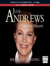 Julie Andrews (MP3): An Intimate Biography